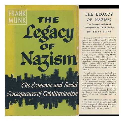 THE LEGACY OF NAZISM THE ECONOMIC AND SOCIAL CONSEQUENCES OF TOTALITARIANISM