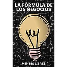 LA FORMULA DE LOS NEGOCIOS: Ley de Pareto y estrategias para el exito en los negocios