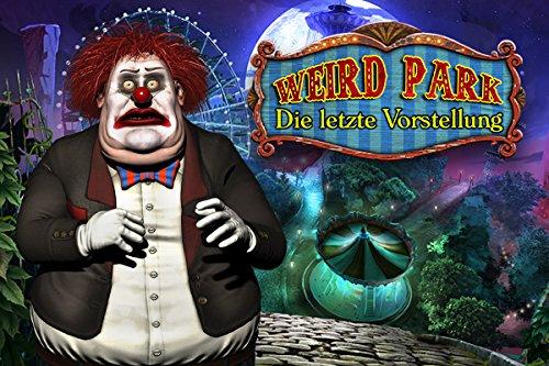 Weird Park Die letzte Vorstellung