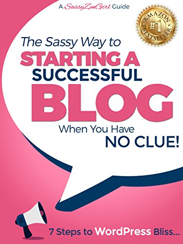starting-a-successful-blog-when-you-have-no-clue-7-steps-to-wordpress-bliss-how-to-start-a-wordpress