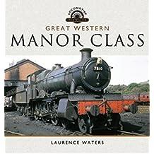 Great Western Manor Class (Locomotive Portfolios)