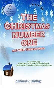 The Christmas Number One (and other Christmas Stories) by [Holley, Michael J]