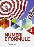 Numeri e formule. Per la Scuola media. Con espansione online: 1