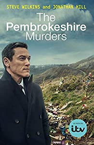 The Pembrokeshire Murders: NOW A MAJOR TV DRAMA