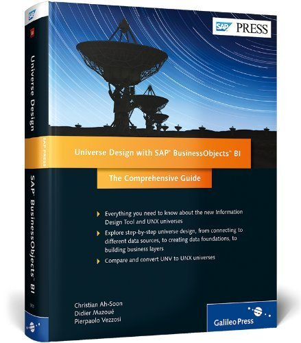 Universe Design with SAP BusinessObjects BI: The Comprehensive Guide by Christian Ah-Soon (2013-12-31)