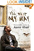 #9: I'll Do It My Way: The Incredible Journey Of Aamir Khan