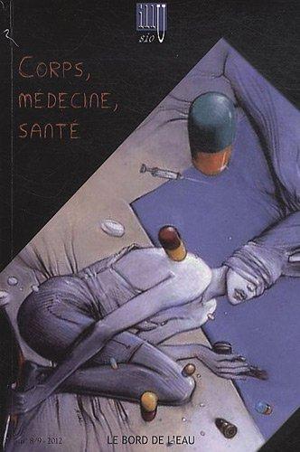 Illusio, N° 8/9, 2012 : Corps, médecine, santé