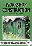 Workshop Construction (Workshop Practice)