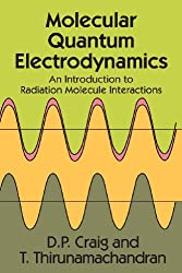 Molecular Quantum Electrodynamics: An Introduction to Radiation-Molecule Interactions
