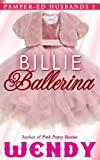 Best Pampers Adult Diapers - Billie Ballerina (Pamper-ed Husbands Series Book 1) Review