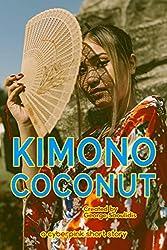 Kimono Coconut (Cyberpink) (English Edition)