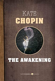 The Awakening by [Chopin, Kate]