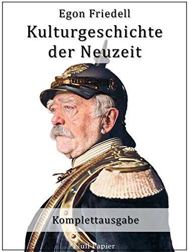 Kulturgeschichte der Neuzeit: Vollständige Fassung in fünf Bänden (Sachbücher bei Null Papier)