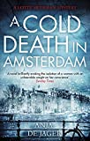Front cover for the book A Cold Death in Amsterdam by Anja De Jager