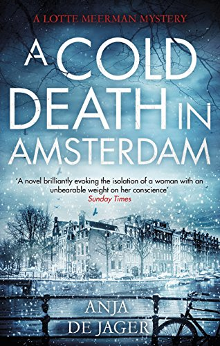A Cold Death in Amsterdam (Lotte Meerman Book
