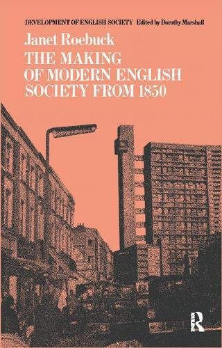 The Making of Modern English Society from 1850