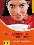 Fünf Elemente Ernährung (Amazon.de)