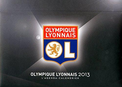 L'agenda-Calendrier Olympique Lyonnais 2013 par Collectif