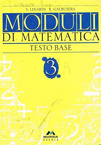 Moduli di matematica. Con complementi. Per la Scuola media: 3