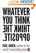 #3: Whatever You Think Think The Opposite