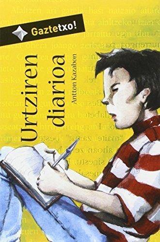 Urtziren diarioa (Gaztetxo!) por Antton Kazabon Amigorena