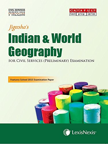 Indian & World Geography (Civil Services (Preliminary) Examinations)
