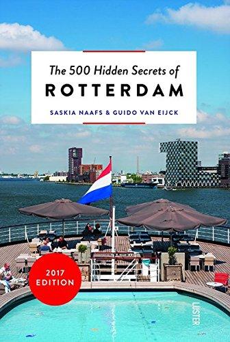 The 500 Hidden Secrets of Rotterdam Revised and Updated por Saskia Naafs