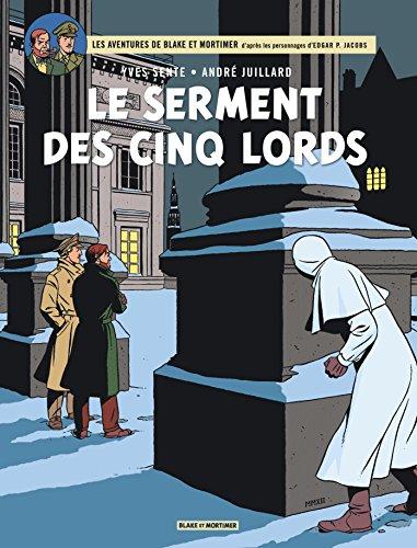 Blake & Mortimer, tome 21 : Le serment des cinq lords par Sente Yves