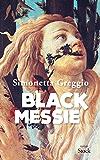 Black Messie (La Bleue)