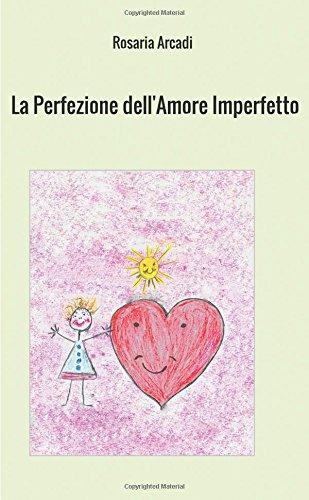La perfezione dell'amore imperfetto