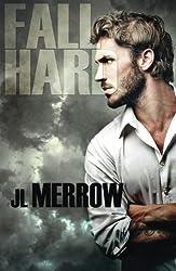Fall Hard by J. L. Merrow (2014-09-02)