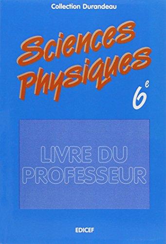 Sciences physiques - 6e. Professeur