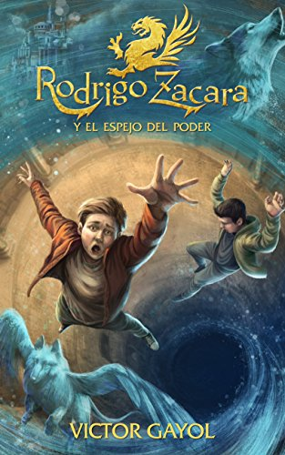 Rodrigo Zacara y el Espejo del Poder por Víctor Gayol