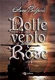 Image de La notte del vento e delle rose (Leggereditore Nar