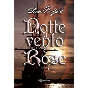 La notte del vento e delle rose (Leggereditore Nar