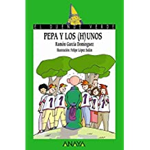 Pepa y los (h)unos (Literatura Infantil (6-11 Años) - El Duende Verde)