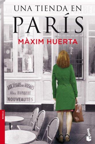 Una tienda en París (Novela y Relatos) por Màxim Huerta