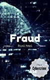 Fraud: Cybercrime Story