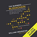 Best Management Practices - The Business Blockchain: Promise, Practice, and Application of Review