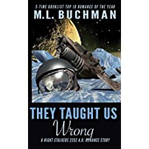 They Taught Us Wrong (The Future Night Stalkers Book 6)