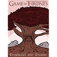Game of Thrones: Prophecies and Dreams (Game of Thrones Mysteries and Lore Book 2) (English Edition)