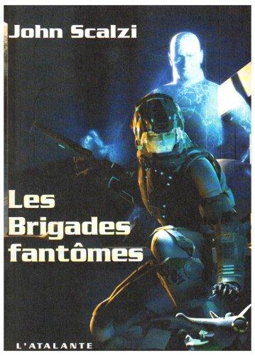 Les brigades fantomes