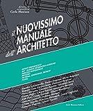 Il nuovissimo manuale dell'architetto. Con e-book: Il Nuovissimo Manuale dell'Architetto 3° Volume