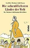 Buchinformationen und Rezensionen zu Die scheußlichsten Länder der Welt: Mrs. Mortimers übellauniger Reiseführer von Favell Lee Mortimer