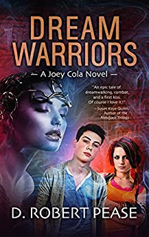Dream Warriors (Joey Cola Book 1) (English Edition) di [Pease, D. Robert]