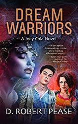 Dream Warriors (Joey Cola Book 1)