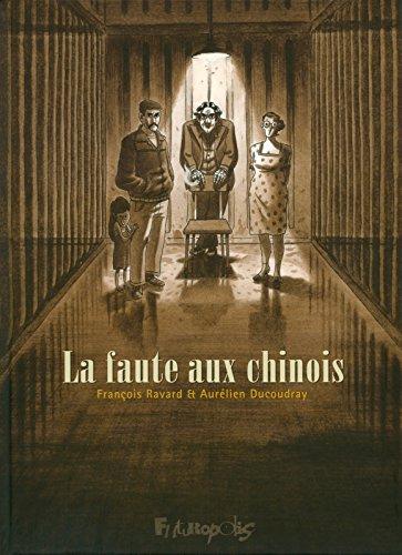 La faute aux chinois - mention spéciale du jury polar du festival d'Angoulême 2012