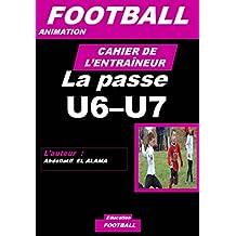 CAHIER DE L'ENTRAÎNEUR DE FOOTBALL : La passe