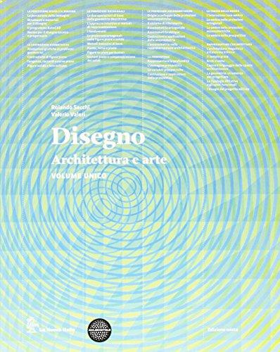 Disegno - Architettura e arte - Volume unico