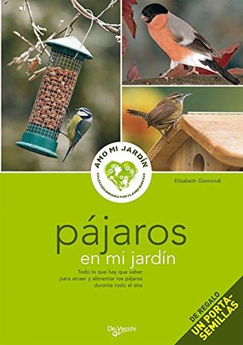 Pájaros en mi jardín (Amo Mi Jardin (de Vecchi)) por Elisabetta Gismondi